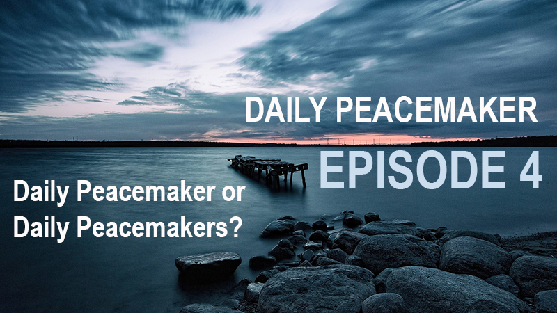daily peacemakers