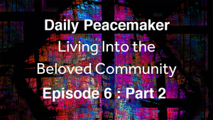 Living Into the Beloved Community